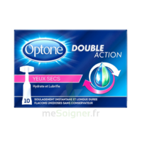 Optone Monodose Double Action Solution Oculaire Yeux Secs B/10 à Voiron